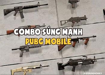 Top 6 combo súng mạnh nhất trong Pupg Mobile 2021